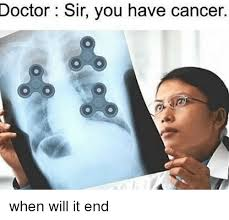 Doctor Meme - doctor sir you have cancer doctor meme on me me