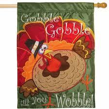 thanksgiving house flags gobble gobble gobble wobble happy thanksgiving house flag fall