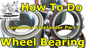 how to fit wheel bearing on a 2005 landrover freelander part 2 of