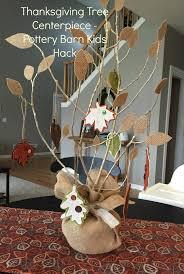 Tree Centerpiece Thanksgiving Tree Centerpiece Pottery Barn Kids Hack For Under