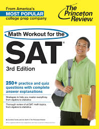 math workout for the sat 3rd edition by princeton review