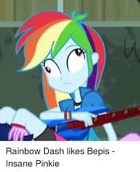Rainbow Dash Meme - rainbow dash likes bepis insane pinkie meme on me me