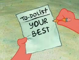To Do List Meme - spongebob to do list meme tumblr