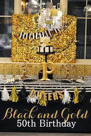 50th birthday party ideas greygrey designs my black and gold glamorous 50 birthday