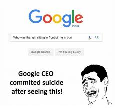 Google Search Meme - google who was that girl sitting in front of me in bus google search