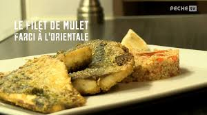 cuisiner le mulet peche tv com cuisiner le mulet à l orientale