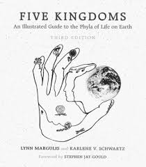five kingdoms an illustrated guide to the phyla of life on earth