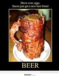 Funny Bacon Meme - a beer mug made of bacon memey com
