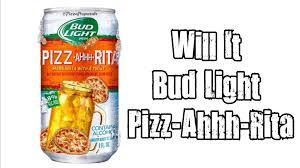 Bud Light Margaritas Will It Bud Light Pizz Ahhh Rita Youtube