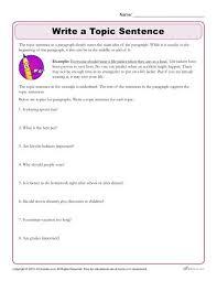 writing worksheet write the topic sentence writing worksheet