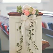 wedding pew decorations pew flowers for wedding best 25 church pew decorations ideas on