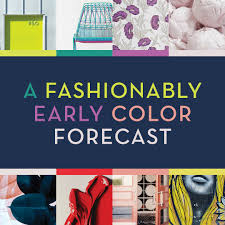 color forecast a fashionably early color forecast house of current