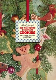 christmas cookie recipes from the 1960s vintage recipes