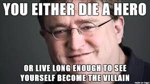 An Hero Meme - you either die a hero meme on imgur
