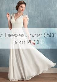 wedding dresses 500 5 wedding dresses 500 dollars from ruche aisle