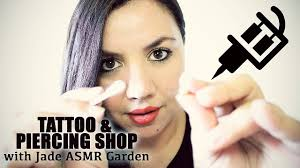 asmr tattoo and piercing shop role play ft jade asmr garden youtube