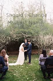 wedding arches names best 25 changing last name ideas on changing your