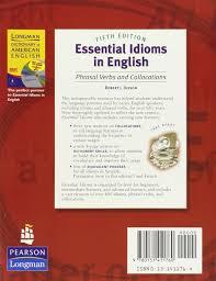 essential idioms in english 5th edition robert j dixson