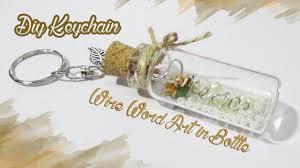 cara membuat gantungan kunci dari vial diy wire word art in cork bottle keychain cute unique youtube