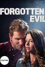 forgotten 2017 imdb forgotten evil tv 2017 imdb