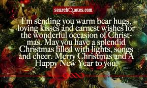 i m sending you warm hugs loving kisses and earnest wishes