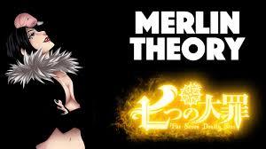 seven deadly sins merlin theory nanatsu no taizai 七つの大罪 the seven deadly sins