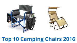 Best Outdoor Folding Chair 10 Best Camping Chairs 2016 Youtube