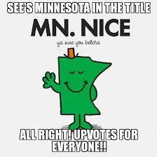 Minnesota Memes - minnesota nice weknowmemes generator