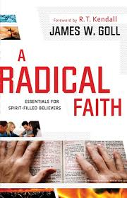 spirit halloween redding a radical faith essentials for spirit filled believers james w