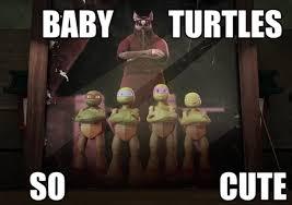 Tmnt Memes - tmnt 2012 baby turtles meme by zorathetwilightdrake on deviantart