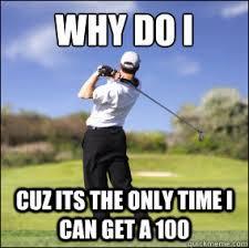 Funny Golf Meme - bitches love golf memes quickmeme