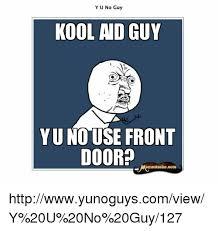 Y U No Guy Meme - 25 best memes about yu no guy yu no guy memes