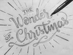 the wonder of christmas lettering by andrew coss dribbble