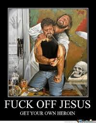 Fuck Off Memes - fuck off jesus by chris ratliff meme center