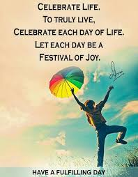 celebrate quotes quotes about celebrate sayings