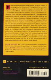 minnesota native plant society strength of the earth the classic guide to ojibwe uses of native