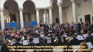il cortile genova 16 aprile 2016 filarmonica sestrese musiche da palazzo