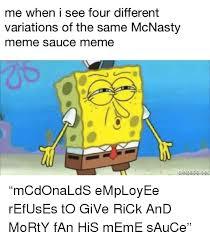 Meme Sauce - 25 best memes about meme sauce meme sauce memes