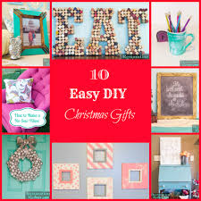 christmas gifts 10 10 easy diy christmas gifts daily dose of style