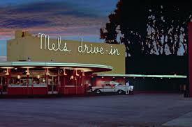 mel u0027s drive in california diner