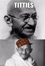 Gandhi Memes - hipinion com view topic official gandhi memes thread