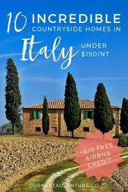 italian country homes 10 incredible homes in the italian countryside that rent for under