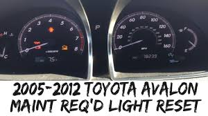 2005 2012 toyota avalon reset maint reqd youtube