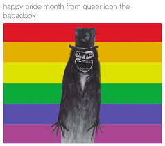 Queer Meme - queer icon the babadook know your meme