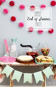 Host An End Of Summer Party Fashionable Hostess by Simple And Easy End Of Summer Party Summer Parties Summer And