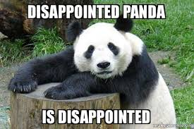 Panda Meme - disappointed panda is disappointed confession panda make a meme