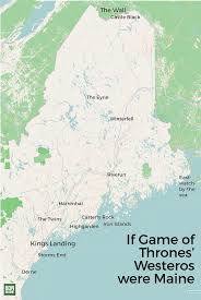 Map Portland Maine by If Game Of Thrones Were Set In Maine This Is What It Would Look