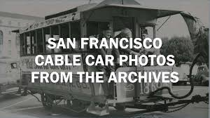 when a beloved san francisco cable car made its hollywood debut