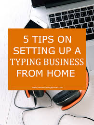 Starting A Cake Decorating Business From Home by Five Tips On Setting Up A Typing Business From Home Home