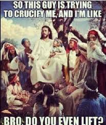 Bro Jesus Meme - jesus memes do you even lift 9503 baidata